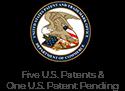 Five U.S. Patents & One U.S. Patent Pending